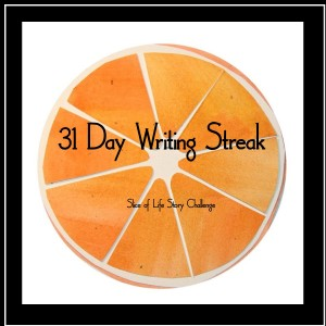 Slice of Life Writing Challenge 31 Day Writing Streak