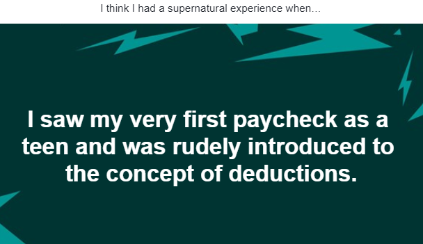 I think I had a supernatural experience when...
