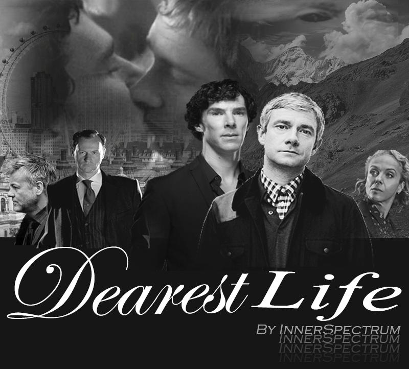 Dearest Life - Chapter 1 - InnerSpectrum - Sherlock (TV